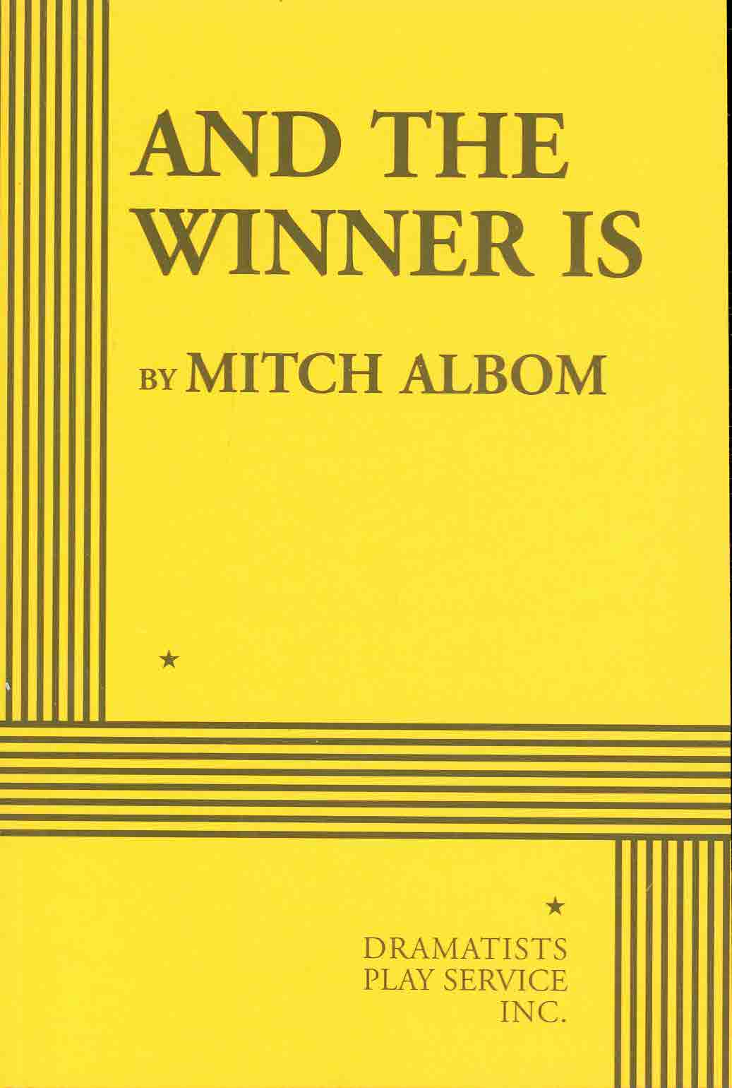 And The Winner Is By Albom, Mitch